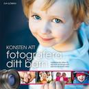 Eva Sjöberg - Konsten att fotografera ditt barn
