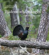 Svante Joelsson - Tjädern och urskogen
