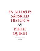 Bertil Quirin - En alldeles särskild historia