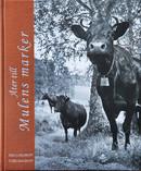 Tore Hagman - Åter till Mulens marker