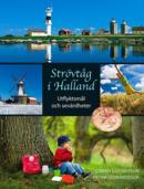 Strövtåg i Halland - Utflyktsmål och sevärdheter