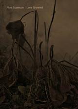 Lena Granefelt - Flora Supersum