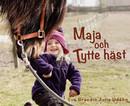 Maja och Tytte häst