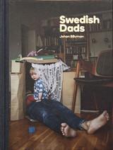 Johan Bävman - Swedish Dads