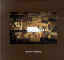 Maria Friberg - Changed Positions