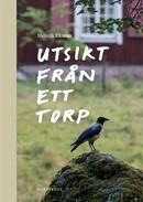 Henrik Ekman - Utsikt från ett torp