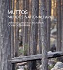 Ola Engelmark - Muttos - Muddus nationalpark